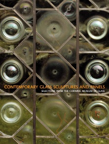 Contemporary Glass Sculptures and Panels: Selections from The Corning Museum of