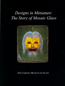 Designs in Miniature: The Story of Mosaic Glass