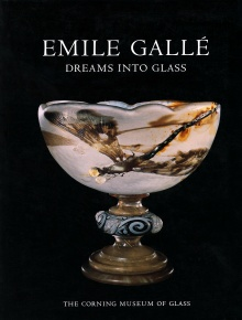 Emile Gallé: Dreams into Glass