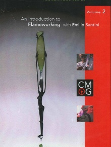Foundations Series, Volume 2: Introduction to Flameworking with Emilio Santini