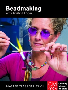 Master Class Series, Volume 7: Beadmaking with Kristina Logan