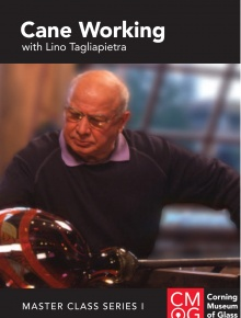 Master Class Series, Volume 1: Cane Working with Lino Tagliapietra