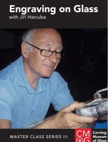 Master Class Series, Volume 3: Engraving on Glass with Jiří Harcuba