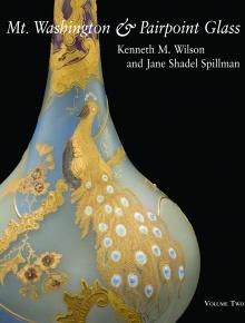 Mt. Washington & Pairpoint Glass Volume 2