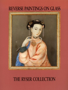 Reverse Painting on Glass: The Ryser Collection