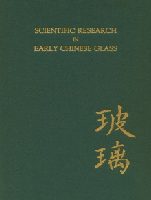 Scientific Research in Early Chinese Glass