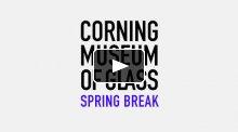 CMoG Spring Break