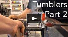 Tumblers, part 2