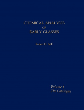 Chemical Analyses of Early Glasses, Volumes 1 & 2