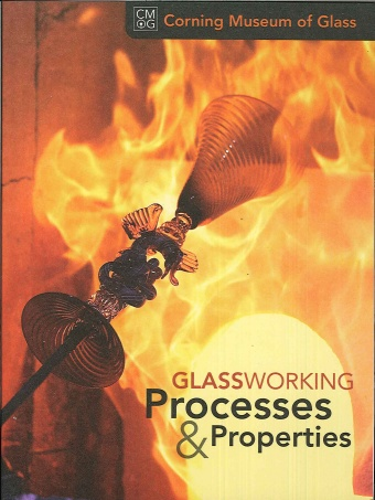 Glassworking Processes and Properties