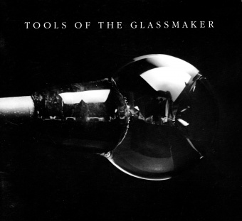 Tools of the Glassmaker