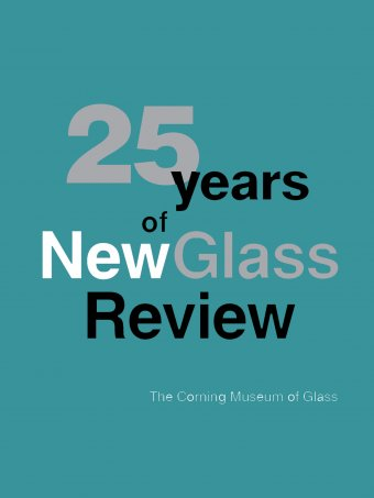 25 Years of New Glass Review