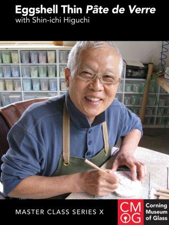 Master Class Series, Volume 10: Eggshell Thin Pâte de Verre with Shin-ichi Higuchi