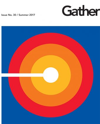 The Gather (Members' Magazine): Spring 2017