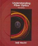Understanding fiber optics / Jeff Hecht.