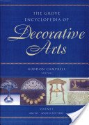 The Grove encyclopedia of decorative arts / edited by Gordon Campbell.
