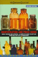 Bottles: identification and price guide / Michael Polak.