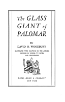 The glass giant of Palomar, by David O. Woodbury; with 50 drawings by the author and sketches by Russell W. Porter.
