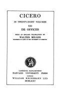 De officiis / Cicero; with an English translation by Walter Miller.