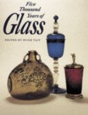 Five thousand years of glass / edited by Hugh Tait.