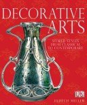 Decorative arts / Judith Miller.