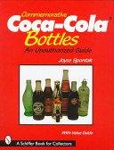 Commemorative Coca-Cola bottles / Joyce Spontak.