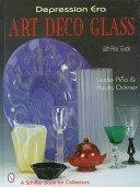 Depression era art deco glass / Leslie Piña and Paula Ockner.