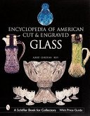 Encyclopedia of American cut and engraved glass / Albert Christian Revi.