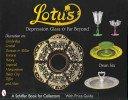 Lotus: depression glass & far beyond / Dean Six.