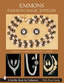 Emmons fashion magic jewelry / Cathryn S. Dippo and Janet L. Dippo.