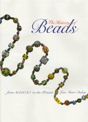 A history of beads: from 30,000 B.C. to the present / Lois Sherr Dubin; original photography by Togashi.