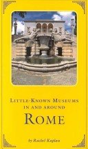 Little-known museums in and around Rome / by Rachel Kaplan.