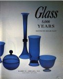 Glass, 5,000 years / edited by Hugh Tait.