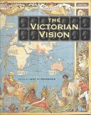 The Victorian vision: inventing new Britain / edited by John M. MacKenzie.