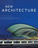 New architecture: an international atlas / Francisco Asensio; [editor, Sheila Friedling].
