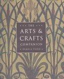 The arts & crafts companion / Pamela Todd.