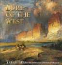 Lure of the West: treasures from the Smithsonian American Art Museum / Amy Pastan.
