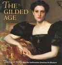 The Gilded Age: treasures from the Smithsonian American Art Museum / Elizabeth Prelinger.