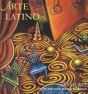Arte latino: treasures from the Smithsonian American Art Museum / Jonathan Yorba.