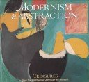 Modernism & abstraction: treasures from the Smithsonian American Art Museum / Miranda McClintic.