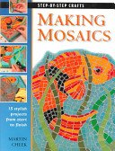 Making mosaics / Martin Cheek.