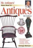 Mr. Antiques' basic book of antiques / George Michael.