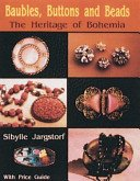 Baubles, Buttons and Beads: the heritage of Bohemia / Sibylle Jargstorf.