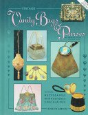 Vintage vanity bags & purses: an identification & value guide / Roselyn Gerson.