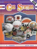Value guide to gas station memorabilia / B.J. Summers, Wayne Priddy.