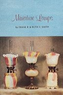 Miniature lamps / by Frank R. & Ruth E. Smith.