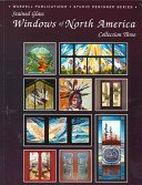 Windows of North America: featuring the glass designers of nine outstanding studios from across Canada and the United States of America / [editor & publisher, Randy Wardell].