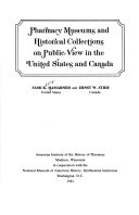 Pharmacy museums and historical collections on public view in the United States and Canada / Sami K. Hamarneh and Ernst W. Stieb.