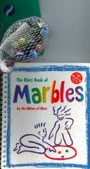 The Klutz book of marbles / by the editors of Klutz Press; illustrated by Ed Taber.