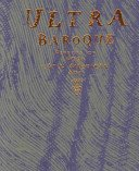 Ultra baroque: aspects of post Latin American art / Elizabeth Armstrong, Victor Zamudio-Taylor; with contributions by Miki Garcia, Serge Gruzinski, [and] Paulo Herkenhoff.